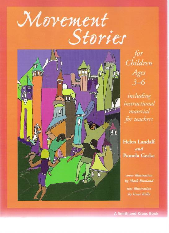 Movement Stories for Young Children By Landalf, Helen/ Gerke, Pamela